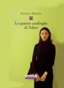 Natsuo Kirino - Le quattro casalinghe di Tokyo