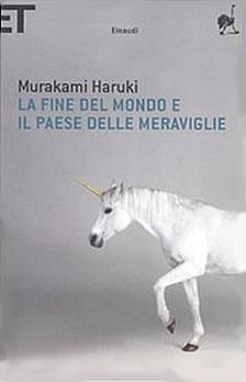 La fine del mondo e il paese delle meraviglie - Murakami