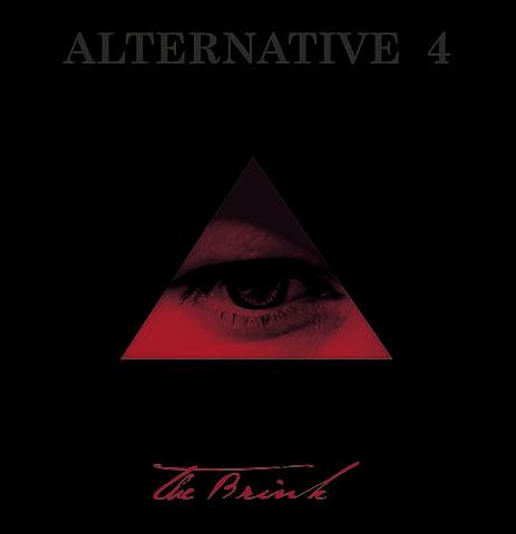 Alternative 4 – The brink