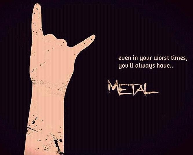 Metal up your ass!!!