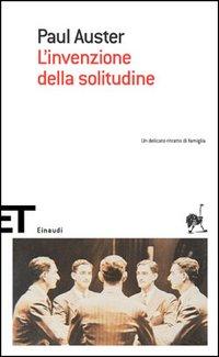 Paul Auster - L'invenzione della solitudine