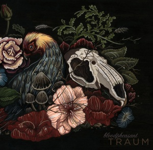 Bloodpheasant - Traum