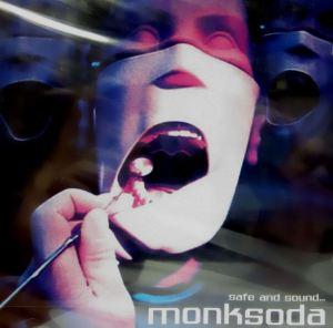 Monksoda - Safe & Sound