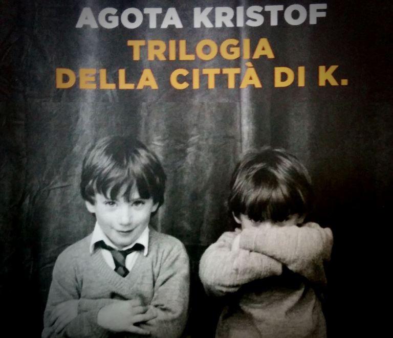 Trilogia della città di K - Agota Kristof