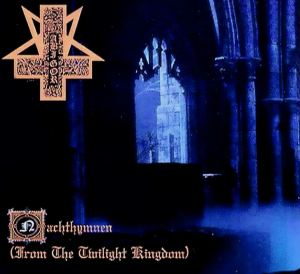 Abigor > Nachthymnen (From the Twilight Kingdom)