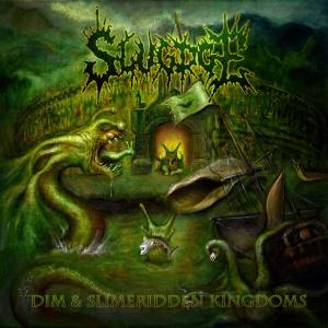 Slugdge> Dim & Slimeridden Kingdoms