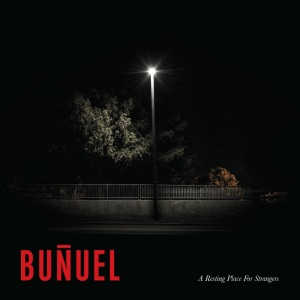 BUNUEL_A_RESTING_PLACE_FOR_STRANEGRS
